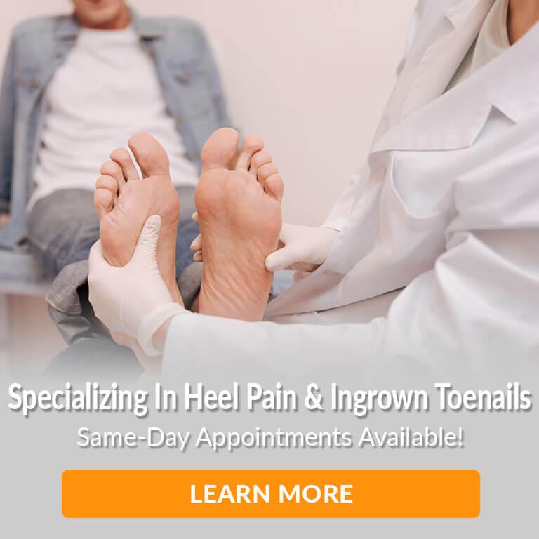specializing in heel pain & ingrown toenails